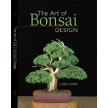 The Art of Bonsai Design  Colin Lewis